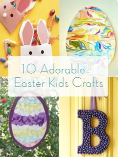10 FAMILY STYLE ADORABLE EASTER KIDS CRAFTS.