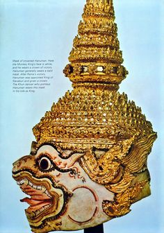 Mask of crowned 'Hanuman', the monkey King, leaders of Rama's army. From 'Masks of Khon' : Khon, the traditional dance-drama of thailand, originated from India, via Java and Malaysia, probably in the fifteenth century. Its basic plot comes from the semi-religious epic, 'Ramakien', which is Thailand's version of the  3,000-year-old Hindu drama, 'Ramayana'. Source: 'Orientations Magazine', Feb, 1972. Photographed by Dinshaw Balsara.