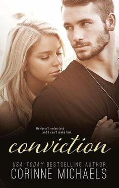 Descargar o leer en línea Conviction Libro Gratis (PDF ePub - Corinne Michaels, Book Two in the Consolation Duet I fell in love with Liam only to be left shattered into a million pieces. Best Seller Libros, Believe, Book Summaries, Book Nooks, Romance Novels, Love Book, Great Books, Bestselling Author, Memes