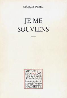 Georges Perec, (1978), Je me souviens. Les choses communes 1,Hachette, collection P.O.L., Paris; trad. it. Mi ricordo, Bollati Boringhieri, Torino, 1988