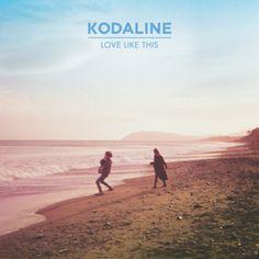 Kodaline - What It Is