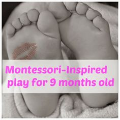 Montessori Nature: Montessori-Inspired play for 9 months old