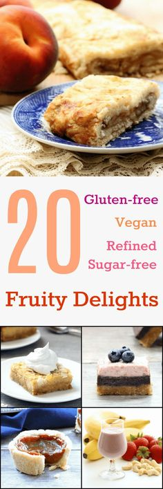 20 Gluten-free Vegan Fruity Delights