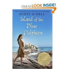 Island of the Blue Dolphins - A story of a young girl stranded for years on an island off the California coast, based on a true story.