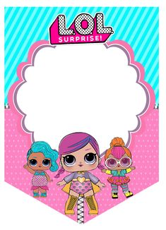 Happy Birthday Tag, Birthday Tags, Baby Birthday, Birthday Greetings, Lol Doll Cake, Doll Party, Printable Banner, Bunting Banner, Custom Banners