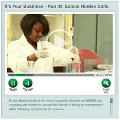 "Eunice Cofie is an inventor, biologist and former Miss Black Florida USA. She's also CEO of her own company. Aspiring entrepreneurs will want to watch this video, part of the ""It's Your Business — Run It!"" series from Girl Scouts of the USA."