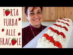 TORTA FURBA ALLE FRAGOLE Ricetta Facile - Strawberry Cake Easy Recipe - YouTube