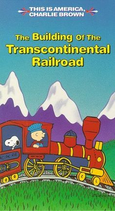 This is America, Charlie Brown - The Building of the Transcontinental Railroad http://www.amazon.com/dp/6303148506/ref=cm_sw_r_pi_dp_yYukqb0BHK20R