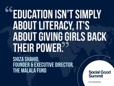 Shiza Shahid / Quotes from the 2013 Social Good Summit #2030NOW
