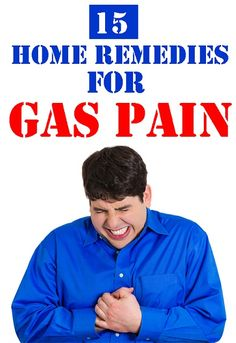 Top 15 Home Remedies For Gas Pain   Styles Rage