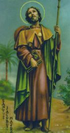 St. James the Greater, Apostle, pray for us and laborers, arthritis sufferers, veterinarians and pharmacists.  Feast day July 25.