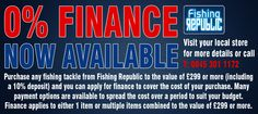 0% Finance available on all purchases from our NEW Fishing Republic website: www.fishingrepublic.org