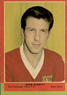 Mike Everitt of Northampton Town in 1962.