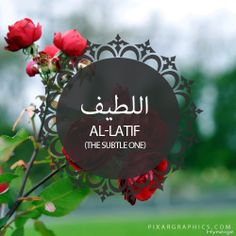 Al-Latif,The Subtle One,Islam,Muslim,99 Names