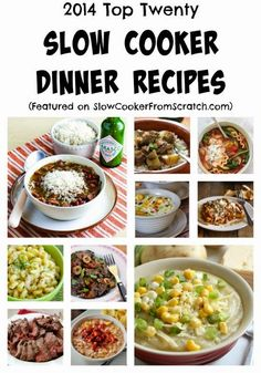 Here are the Top Twenty Slow Cooker Dinner Recipes of 2014; there's something for everyone on this list of amazing slow cooker dinners!  [Featured on SlowCookerFromScratch.com] #SlowCookerDinner