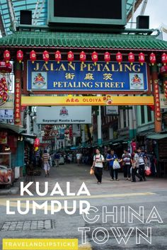 Get lost in Kuala Lumpur´s China Town  Visit http://travelwithmeraki.com/ for more travel inspiration