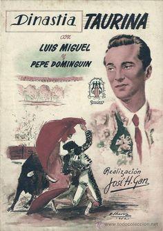 estampas taurinas | DINASTIA TAURINA - LUIS MIGUEL Y PEPE DOMINGUIN 1952 (Cine - Guías ...