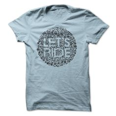 Lets Ride T-Shirts, Hoodies. SHOPPING NOW ==► https://www.sunfrog.com/Sports/Lets-Ride.html?id=41382