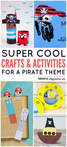 Pirates are a never-ending sensation with kids. They are never out of style and they are always fun and cool. Well, in this post, we will show you a list of super cool crafts and activities for a Pirate theme! Pirate Kids, Pirate Day, Pirate Theme, Kids Pirate Crafts, Pirate Birthday, Pirate Activities, Art Activities For Toddlers, Summer Crafts For Toddlers, Summer Camps For Kids