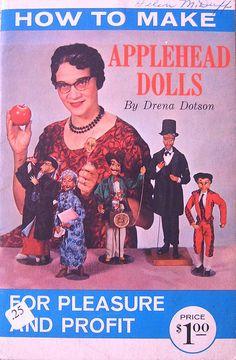 Miss Drena Dotson and her Applehead dolls