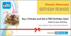 Get a FREE birthday cake on your special day! Join Chianti's Ristorante Rewards Club to redeem. ~ Powered by Riiwards