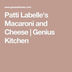 Patti Labelle's Macaroni and Cheese   Genius Kitchen