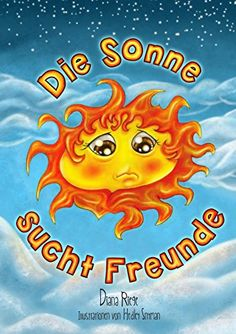 Buy Die Sonne sucht Freunde by Diana Riege and Read this Book on Kobo's Free Apps. Discover Kobo's Vast Collection of Ebooks and Audiobooks Today - Over 4 Million Titles! Diana, Children's Book Illustration, Book Publishing, Childrens Books, Free Apps, Audiobooks, Digital Art, Ebooks, This Book
