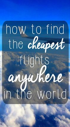 Sick of expensive airline tickets? We write step by step how to find the best deals for plane tickets to anywhere in the world!