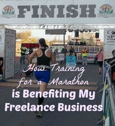 2 Ways Training for a Marathon is Benefiting My Freelance Business