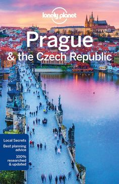 Lonely Planet Prague & the Czech Republic (Travel Guide) Lonely Planet, Prague Old Town, Prague Travel, Prague Czech Republic, Free Vacations, Flight And Hotel, Online Travel, Heaven On Earth, Bohemia