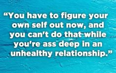 21 People Share The Best Advice They've Ever Received After A Breakup