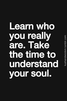 YOU…TIME…SOUL… UNDERSTAND