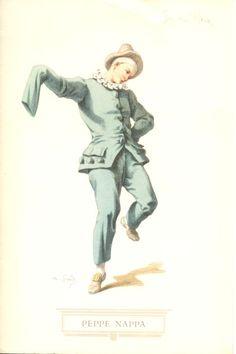 Il Siciliano Peppe Nappa, maschera di un Pierrot esile, delicato, con un costume azzurro pallido, che sembra uscito da un quadro di Watteau. Il carattere del Pagliaccio, i cui primi lineamenti già si potrebbero rilevare nelle figure di Bertoldo. Bertoldino e Cacasenno, i protagonisti del famoso libretto di Giulio Cesare Croce, dai quali trassero motivi la maschera di Pierrot in Francia e il clown da circo in Inghilterra.