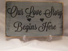 Rustic Wedding Sign Our Love Story Begins Here with Hearts by ExpressionsNmore, $19.95