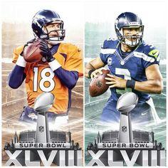 January 26 2014 - February 1 2014: Super Bowl XLVIII Denver Broncos vs Seattle Seahawks