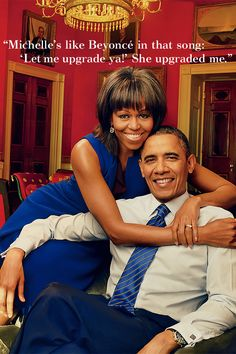 Michelle and Barack Obama. Regardless of your political views, they're a cute couple.