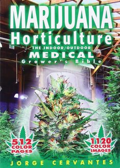 The most complete cultivation book around. grow your own marijuana http://www.amazon.com/Marijuana-Horticulture-Outdoor-Medical-Growers/dp/187882323X/ref=as_li_ss_tl?ie=UTF8&qid=1460253054&sr=8-2&keywords=marijuana&linkCode=ll1&tag=mentapalac01-20&linkId=51df08e2ffb045c58885520d34943cc7