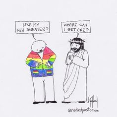 Jesus Likes the Sweater Lgbt Memes, Funny Memes, Funny Sarcasm, Lgbt Love, Faith In Humanity, Cute Gay, Love You, Humor, Feelings