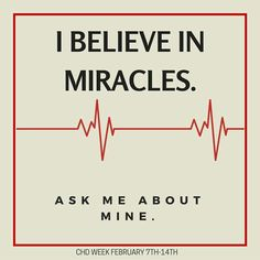 My CHD Miracle! Atrial Septal Defect, Heart Valves, Chd Awareness, Open Heart Surgery, Heart Month, Congenital Heart Defect, I Love Someone, Heart Conditions, Believe In Miracles