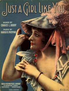 """Just a Girl Like You"" ~ Vintage sheet music cover."