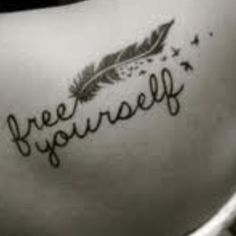 If I ever get a tattoo it will be this and vertically on my rib cage