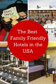 The United States is full of family-friendly hotels and resorts in sun-splashed destinations like Florida and San Diego, to the family inns of Cape Cod, to guest ranches in the Rocky Mountains.