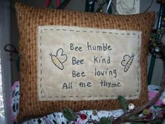 Bee Humble Primitive Stitchery Pillow by scrapsofthepast on Etsy, $10.00