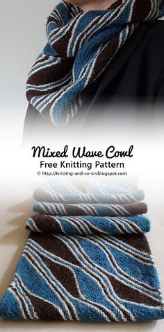 Free #knitting pattern: Mixed Wave Cowl by Knitting and so on More
