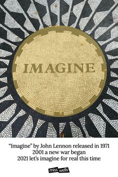 1971 Imagine by John Lennon was released 2001 war again 2021 this time let's really imagine Imagine there's no heaven It's easy if you try No hell below us Above us, only sky Imagine all the people Livin' for today Ah Imagine there's no countries It isn't hard to do Nothing to kill or die for And no religion, too Imagine all the people Livin' life in peace You may say I'm a dreamer But I'm not the only one I hope someday you'll join us And the world will be as one Imagine John Lennon, Im A Dreamer, Creative Visualization, Positive Life, One And Only, Live For Yourself, Law Of Attraction, The Dreamers, Dreaming Of You