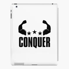 'Conquer - Motivational Typography Quote And Saying' iPad Case/Skin by Lip Designs, Style Snaps, Typography Quotes, Free Stickers, Ipad Case, Classic T Shirts, Motivational, Product Launch