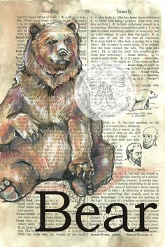 PRINT:  Bear Mixed Media Drawing on Antique Dictionary Page