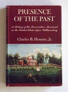 Presence of the Past: A History of the Preservation Movem... https://www.amazon.com/dp/0891330852/ref=cm_sw_r_pi_dp_x_rKjNybSWJVGS5
