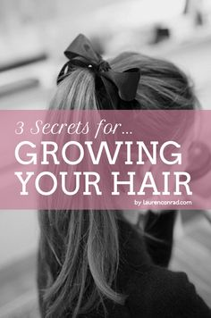 how to make your hair grow faster {easy as 1, 2, 3...}(my hair is already long but I need it longer)