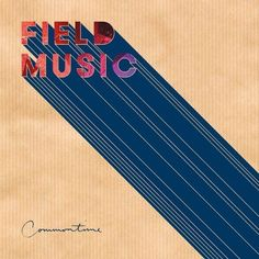 Field Music - Commontime (laser cut sleeve)